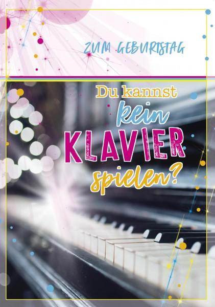 """Maxximal Cards - """"Du kannst kein Klavier spielen?"""" - A4 Geburtstagskarte - Happy Birthday mit Funkti"""