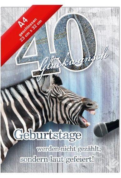 Geburtstagskarte XXL Jumbo - Din A4 - Zahl 40 - Singendes Zebra mit Glimmer