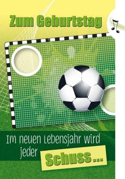Geburtstagskarte mit Musik und Licht, Din A5 - Fußballfan, jeder Schuss ein ..