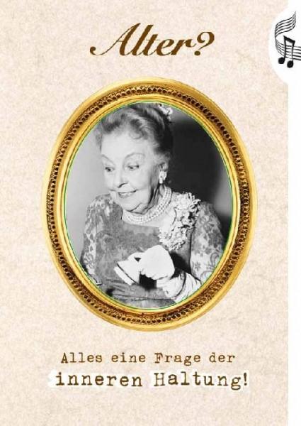 Geburtstagskarte Motiv alte Dame, Die Pure Lust am Leben - Flashlight Soundkarte
